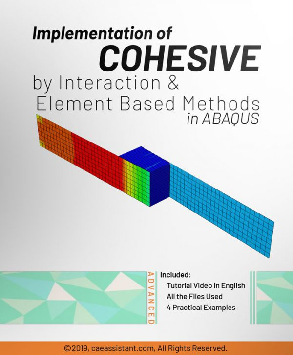 Implementation of COHESIVE by interaction & element base methods in ABAQUS