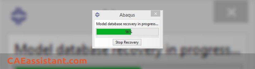 Abaqus Recovery in progress window
