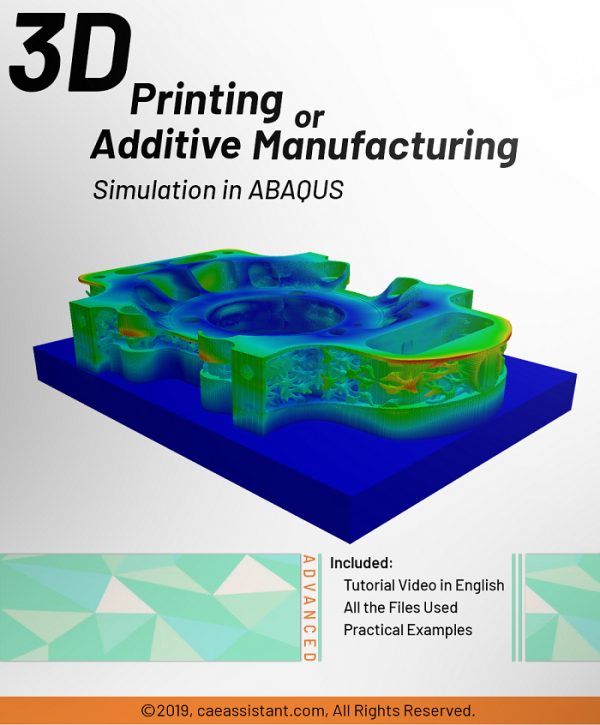3D printing or additive manufacturing simulation in ABAQUS-Front