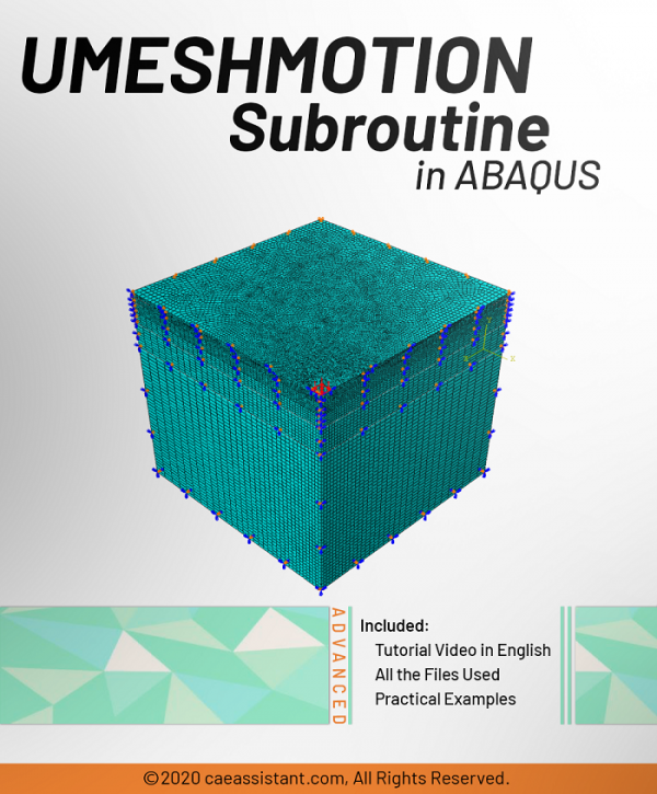 UMESHMOTION Subroutine in ABAQUS-Front